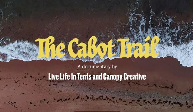 The Cabot Trail, A documentary film