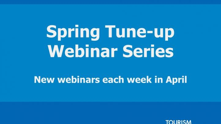 Spring Tune-up Webinar Series. New webinars each week in April