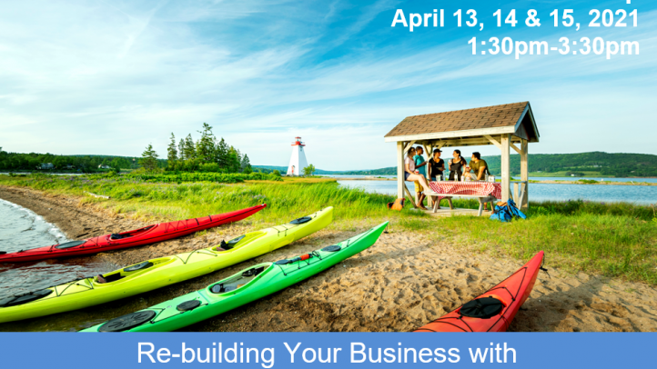 Image of kayaks pulled up on the beach with a group of people sitting at a picnc table. Text reads: 3-part virtual workshop April 13, 14, 15. Rebuilding Your Business with Overseas and US Visitors