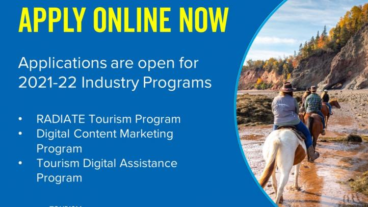 Apply online now. Applications are open for 2021-22 industry programs: RADIATE Tourism Program, Digital Content Marketing Program, Tourism Digital Assistance Program