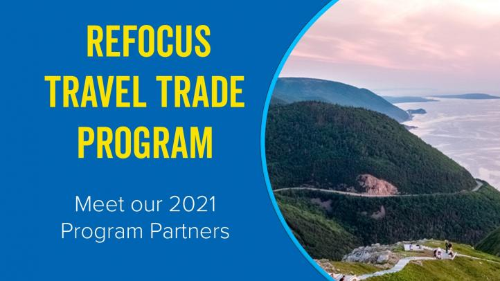 REFOCUS Travel Trade Program Meet our 2021 Program Partners. Image of Skyline Trail in the Cape Breton Highlands