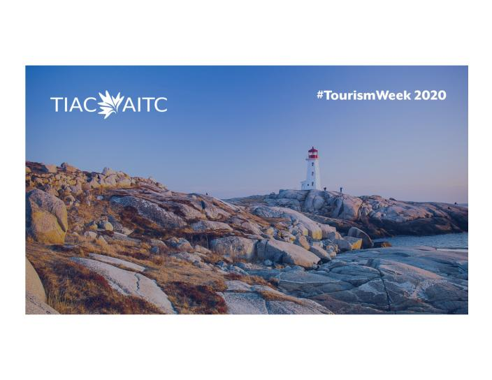 TIAC #TourismWeek2020 with Peggys Cove Lighthouse in the background