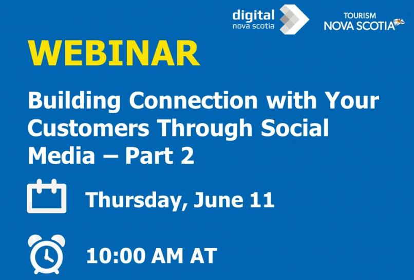 Webinar Building Connection with Your Customers Through Social Media Part 2, Thursday June 11