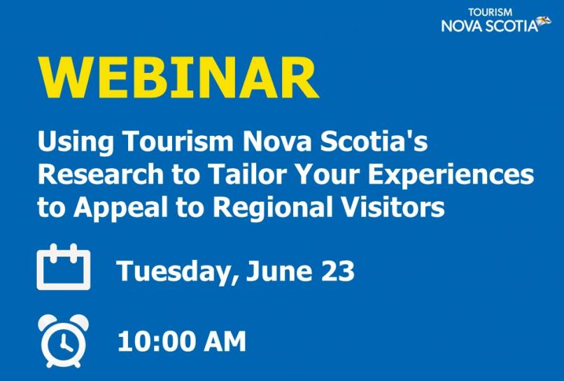 Using Tourism Nova Scotia's Research to Tailor Your Experiences to Appeal to Regional Visitors